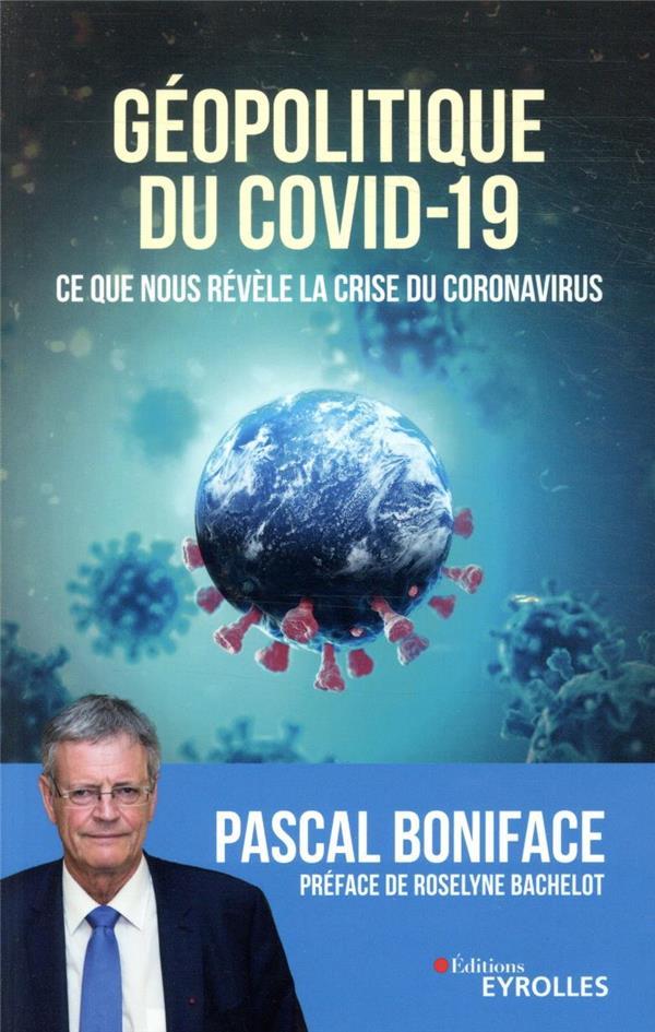 Géopolitique du Covid-19 ; ce que nous révèle la crise du Covid-19