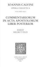 Vente EBooks : Commentariorum in acta apostolorum liber posterior. Series II. Opera exegetica  - Jean Calvin