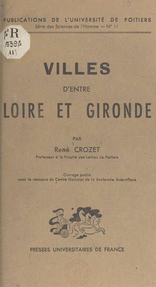 Villes d'entre Loire et Gironde