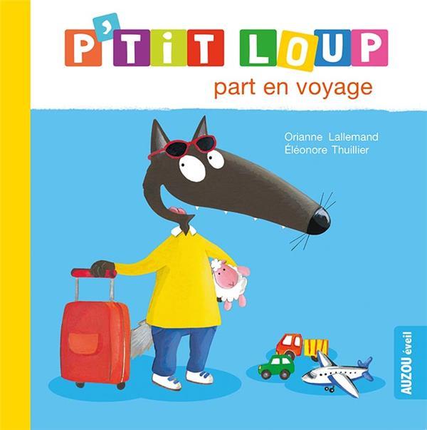 P'tit Loup part en voyage