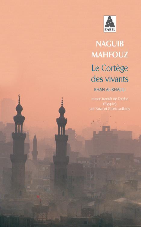 Le Cortege Des Vivants ; Khan Al-Khalili