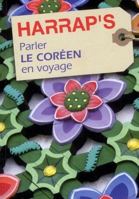 Parler Le Coreen En Voyage (Edition 2011)