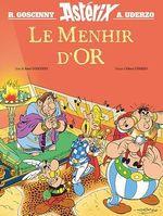 Le Menhir d'Or  - Rene Goscinny - Albert Uderzo - René GOSCINNY - Albert Uderzo - René Goscinny