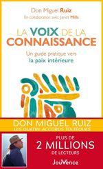 La Voix de la connaissance  - Don Miguel Ruiz