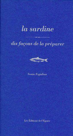 la sardine, dix façons de la préparer