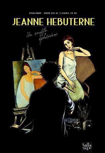 Jeanne Hébuterne ; un souffle éphémère