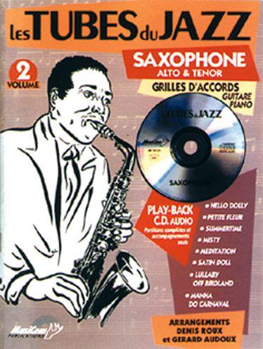Tubes Du Jazz (Les) : Saxophone, Vol 2 + Cd