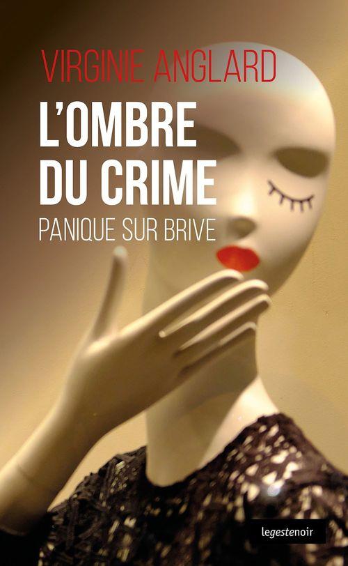 L'ombre du crime ; panique sur Brive