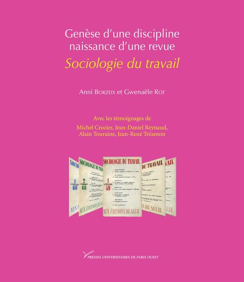 Genèse d´une discipline, naissance d´une revue: Sociologie du travail