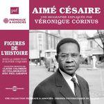 Vente AudioBook : Aimé Césaire. Une biographie expliquée  - Véronique Corinus