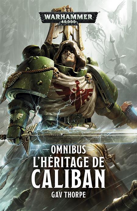 Warhammer 40.000 ; l'heritage de Caliban