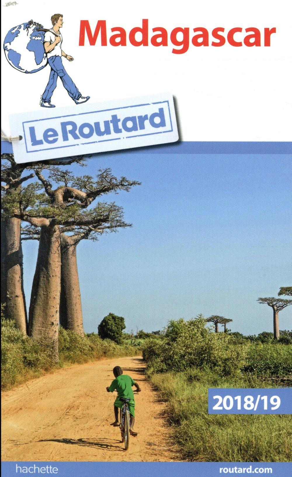 Guide du Routard ; Madagascar (édition 2018/2019)