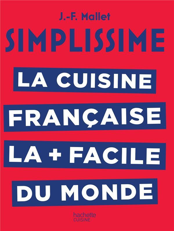 Simplissime ; la cuisine française