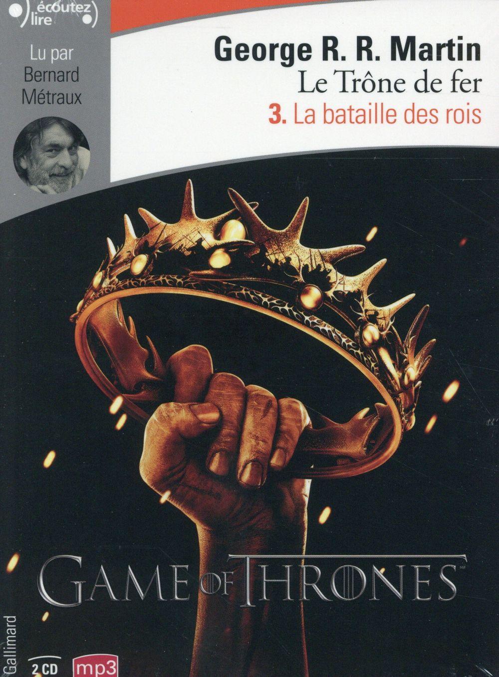 Le trône de fer T.3 ; la bataille des rois