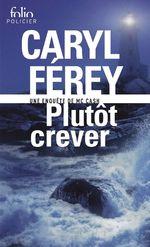 Vente EBooks : Plutôt crever  - Caryl Férey