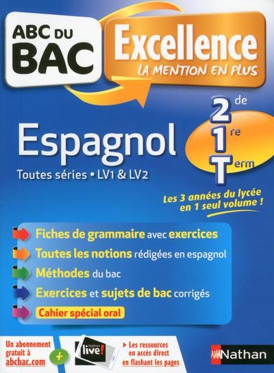 ABC DU BAC EXCELLENCE T.54 ; espagnol ; LV1, LV2 ; 2de, 1re, terminale (édition 2017)