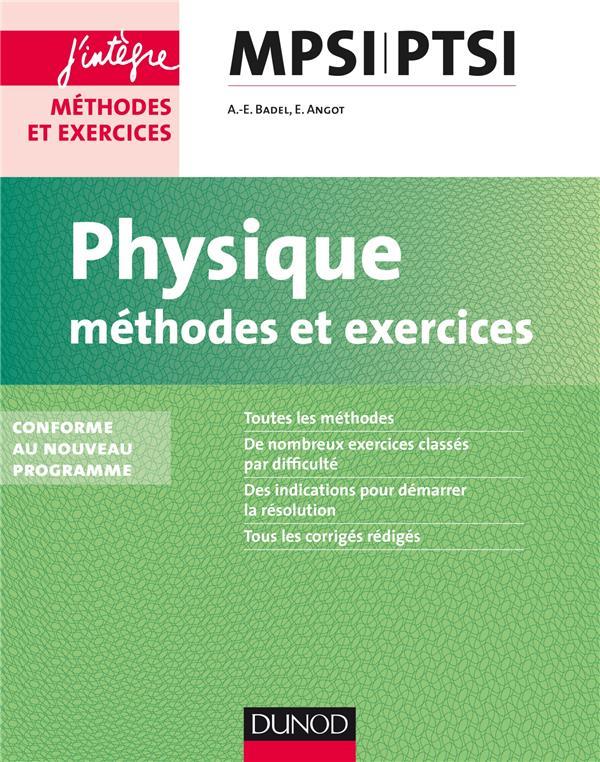 Physique ; Mpsi-Ptsi ; Methodes Et Exercices ; Conforme Au Nouveau Programme (2e Edition)