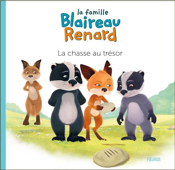 La famille Blaireau-Renard ; la chasse au trésor