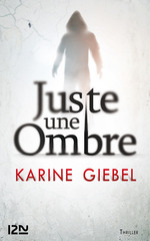Vente EBooks : Juste une ombre  - Karine Giébel