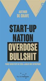 Couverture de Start-Up Nation, Overdose Bullshit - Parce Que C'Est Notre P