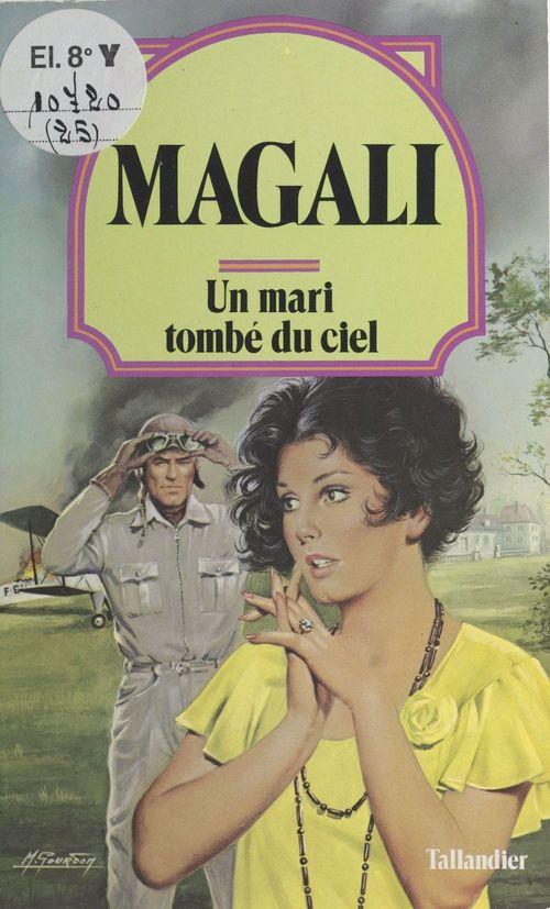 Un mari tombé du ciel  - Magali