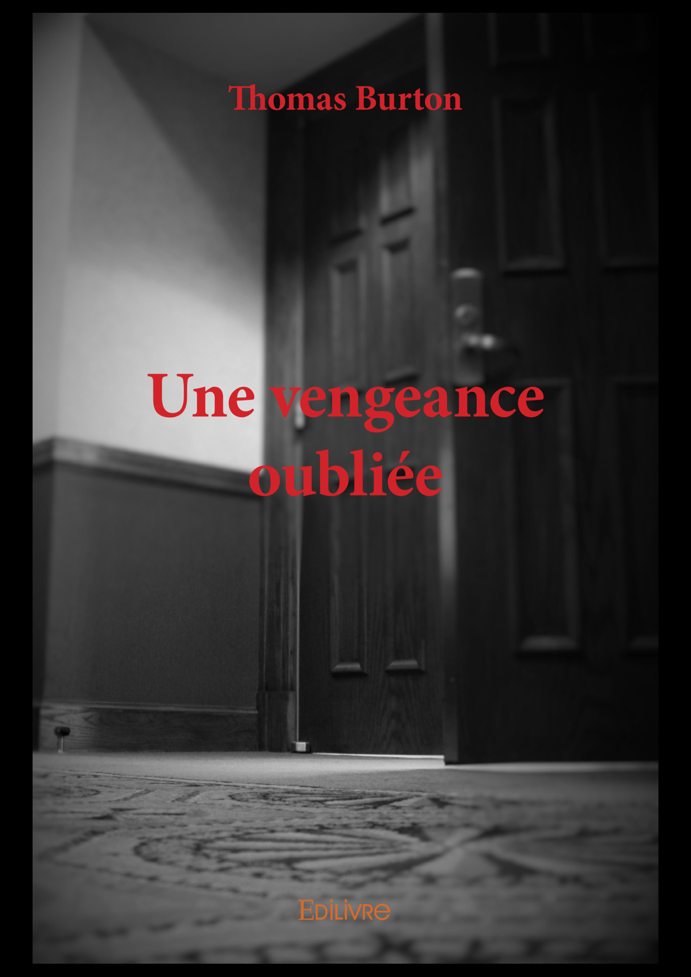Une vengeance oubliee