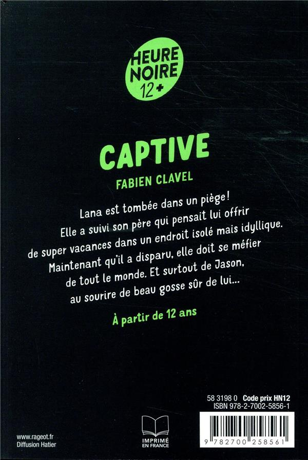 La trilogie Lana Blum ; captive
