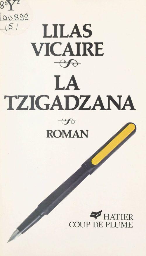 La Tzigadzana