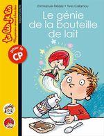 Vente EBooks : Le génie de la bouteille de lait  - Emmanuel Trédez
