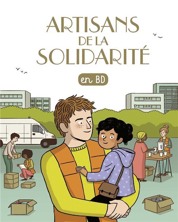 ARTISANS DE LA SOLIDARITE (TOME 30)