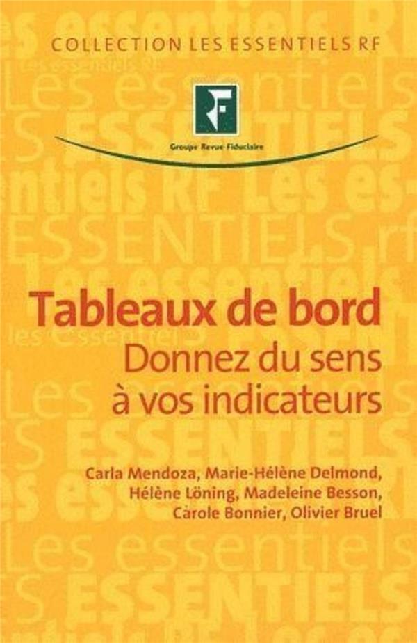 Tableaux De Bord ; Donnez Du Sens A Vos Indicateurs