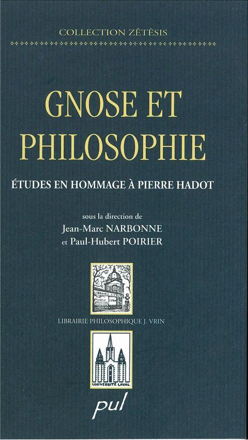 Gnose et philosophie ; études en hommage à Pierre Hadot