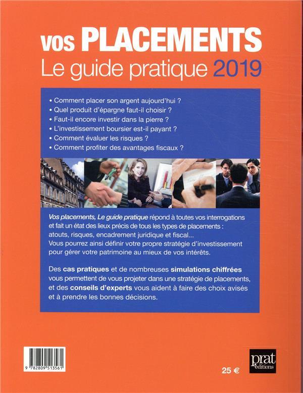 Vos placements ; le guide pratique (édition 2019)