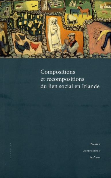 Compositions et recompositions du lien social en irlande