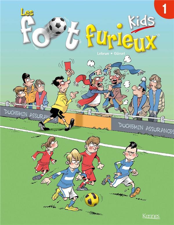 les Foot Furieux kids t.1