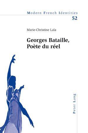 Georges bataille, poete du reel