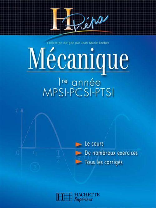 Mécanique 1re année MPSI-PCSI-PTSI - édition 2003