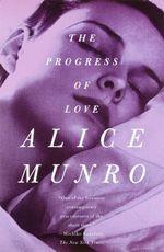 Vente Livre Numérique : The Progress of Love  - Alice Munro