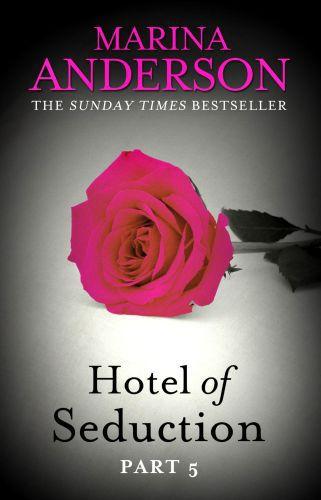 Hotel of Seduction: Part 5