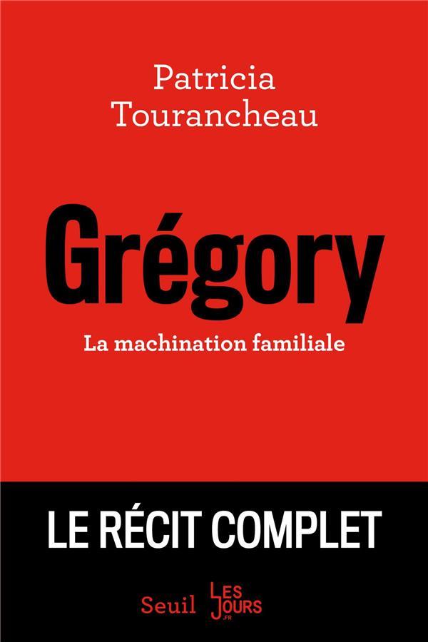 Grégory ; la machination familiale
