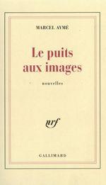Vente EBooks : Le puits aux images  - Marcel Aymé