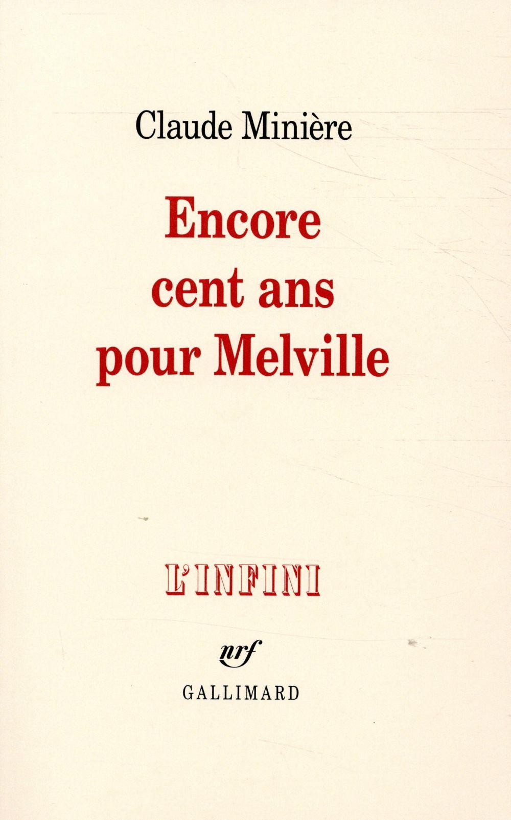 Encore cent ans pour Melville