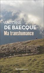 Vente EBooks : Ma transhumance  - Antoine DE BAECQUE