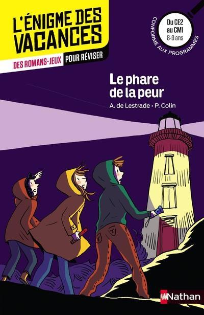 L'ENIGME DES VACANCES PRIMAIRE T.15 ; le phare de la peur ; du CE2 au CM1 ; 8/9 ans