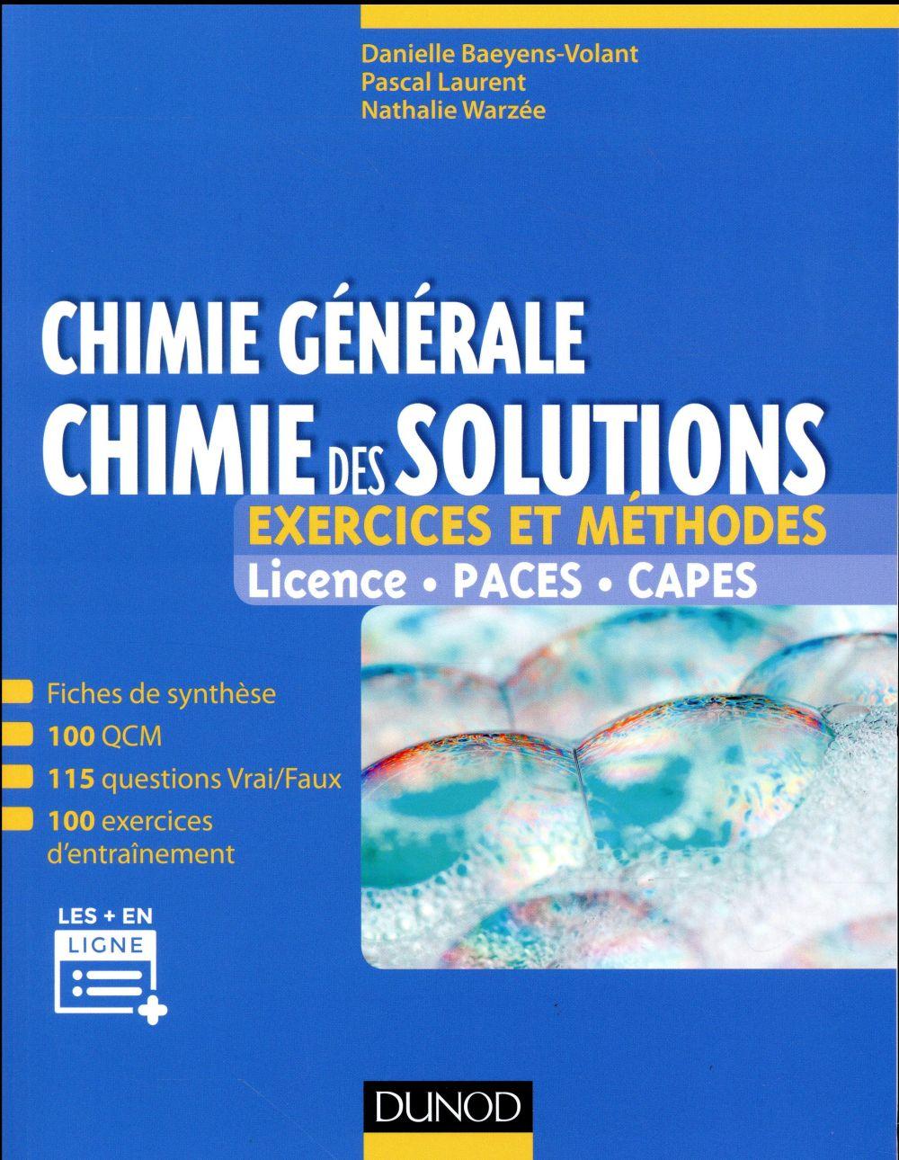 Chimie générale : chimie des solutions - exercices et methodes  - exercices et methodes
