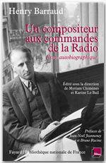 Un compositeur aux commandes de la Radio ; essai autobiographique