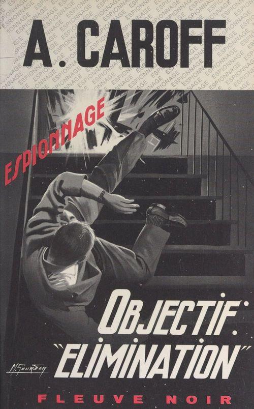 Objectif : élimination