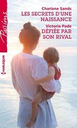 Vente EBooks : Les secrets d'une naissance - Défiée par son rival  - Victoria Pade - Charlene Sands