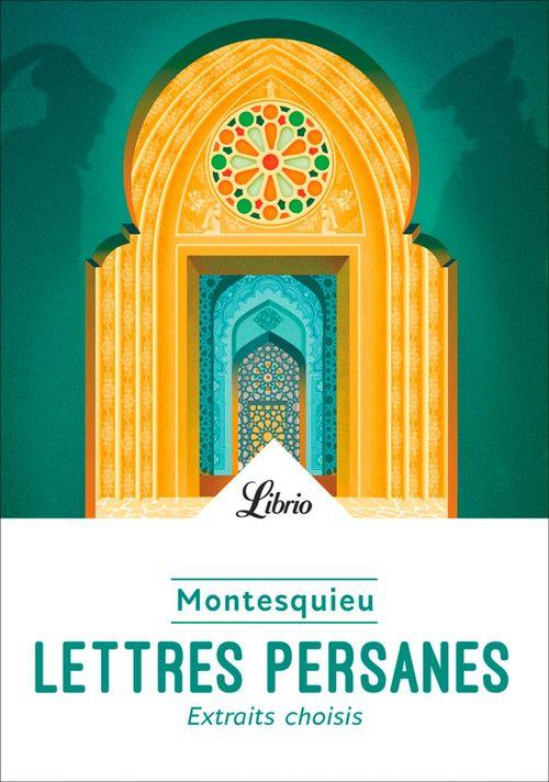 Lettres persanes ; extraits choisis