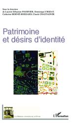Vente Livre Numérique : Patrimoine et désirs d'identité  - Catherine BERNIE-BOISSARD